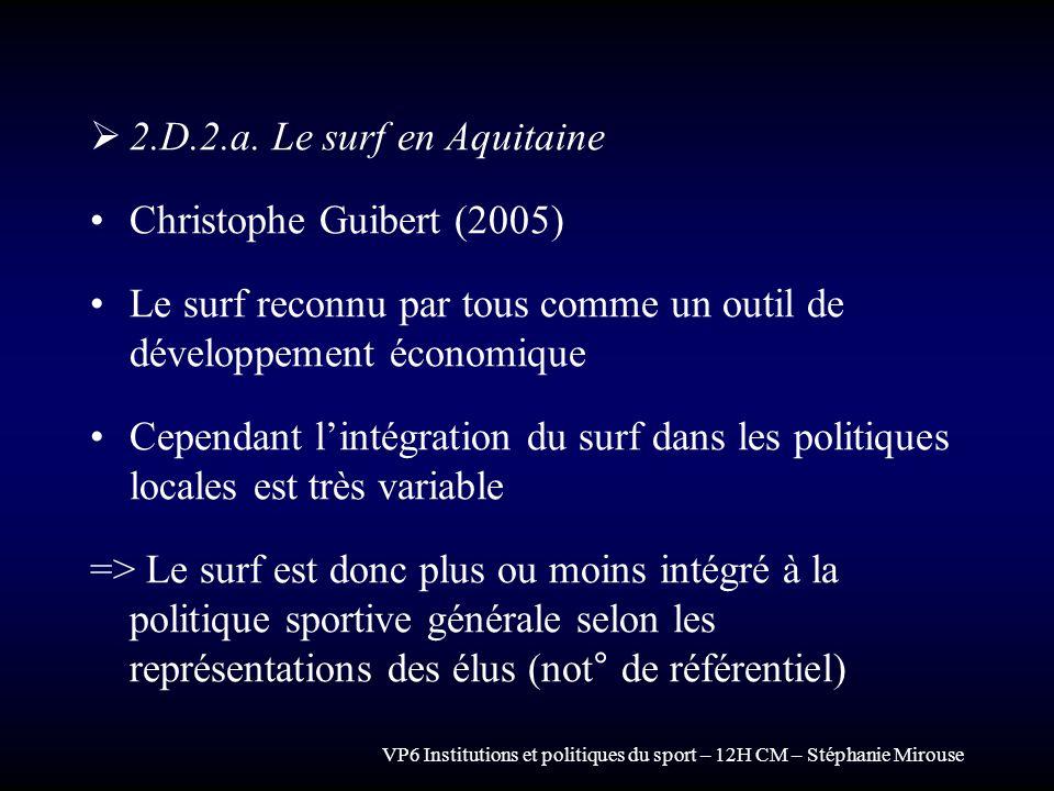 Le surf reconnu par tous comme un outil de développement économique