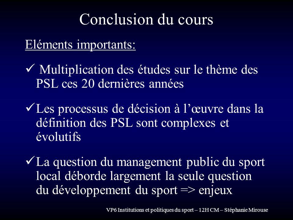 Conclusion du cours Eléments importants: