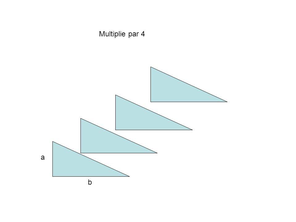 Multiplie par 4 a b