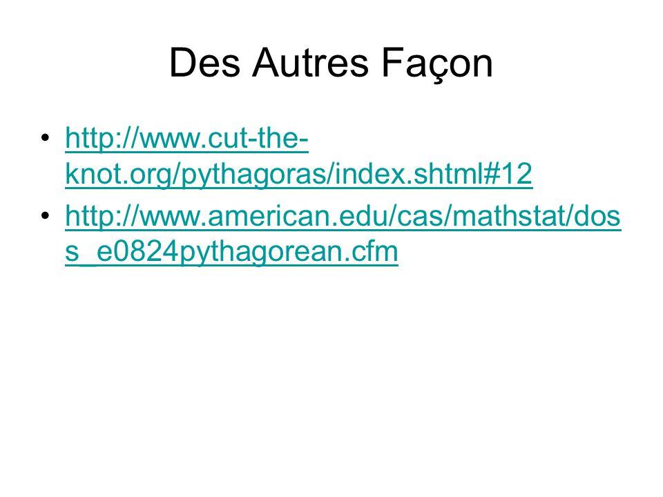 Des Autres Façon http://www.cut-the-knot.org/pythagoras/index.shtml#12