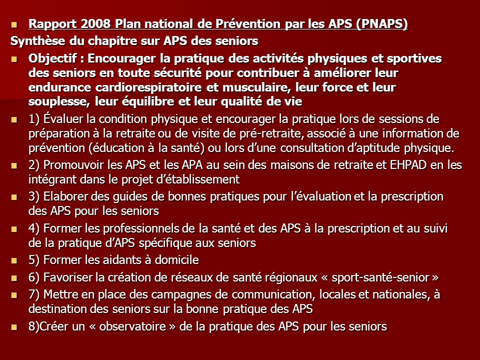 Rapport 2008 Plan national de Prévention par les APS (PNAPS)