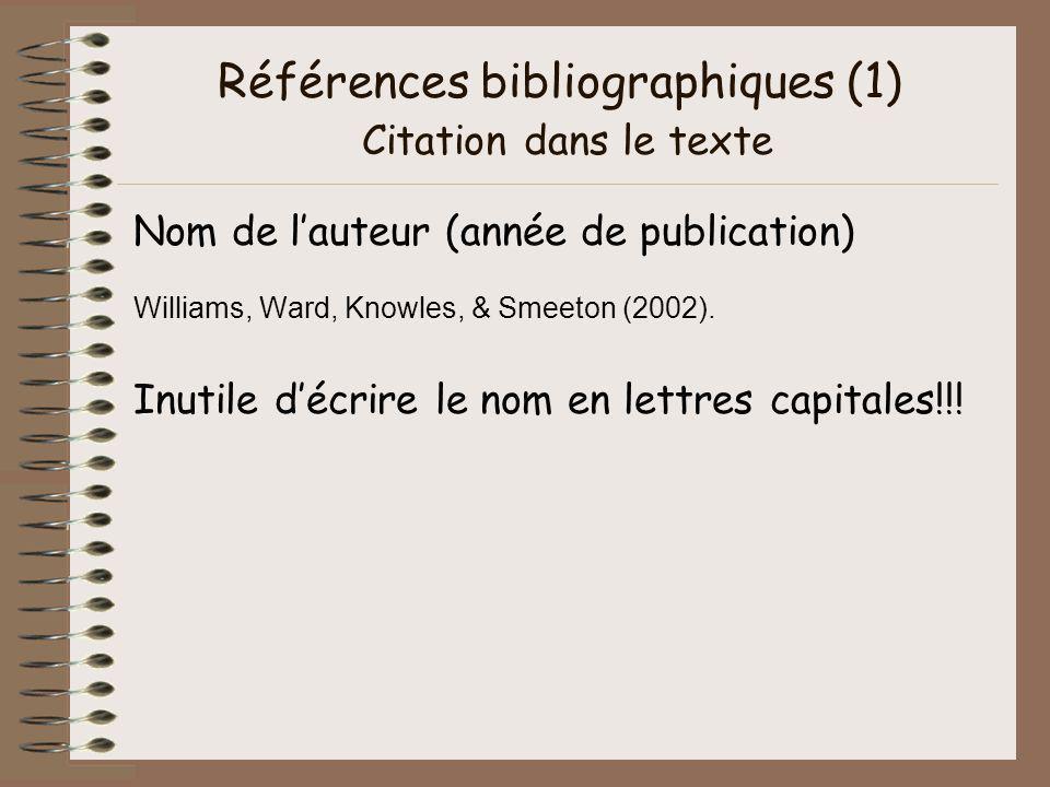 Références bibliographiques (1) Citation dans le texte