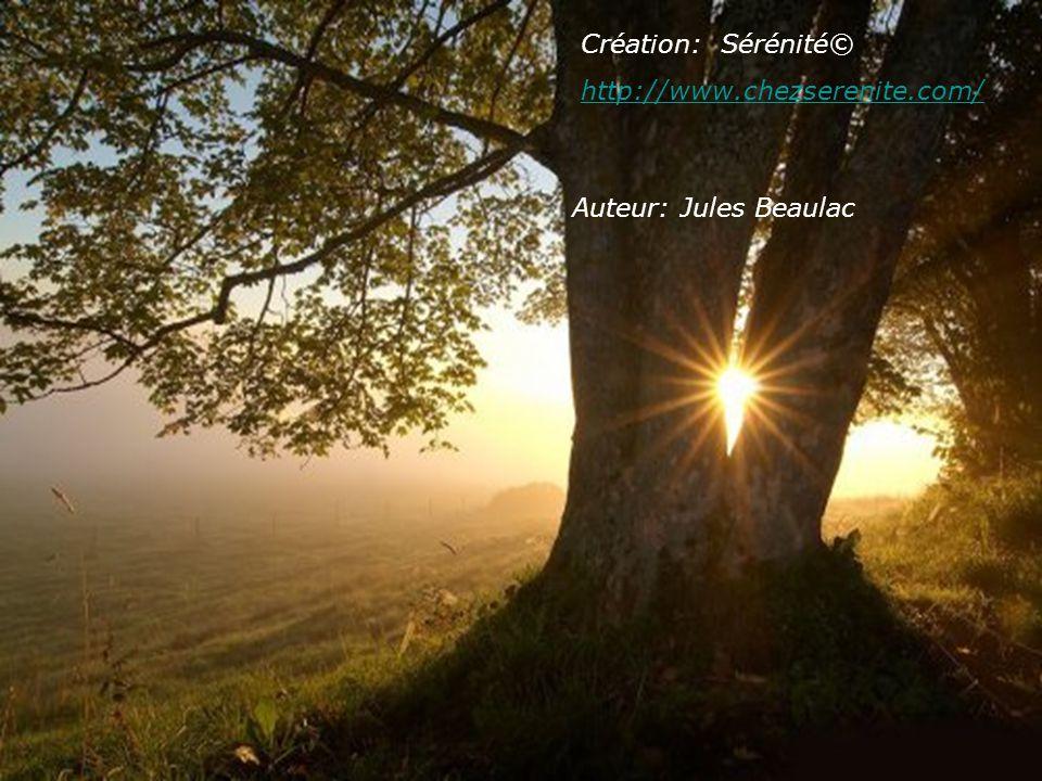 Création: Sérénité© http://www.chezserenite.com/ Auteur: Jules Beaulac