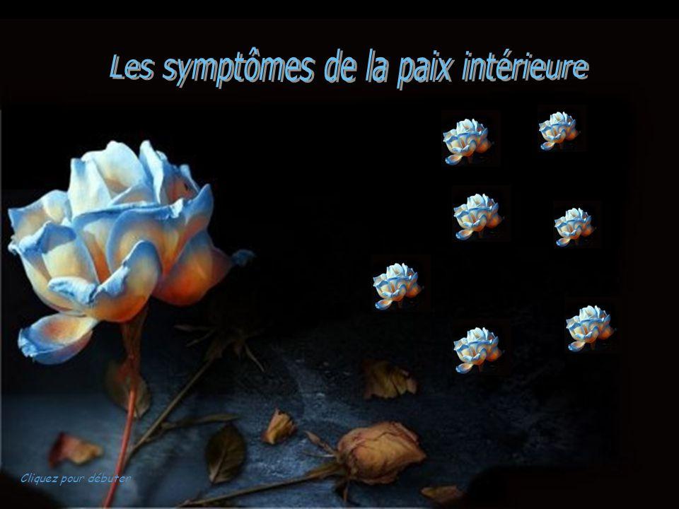 Les symptômes de la paix intérieure