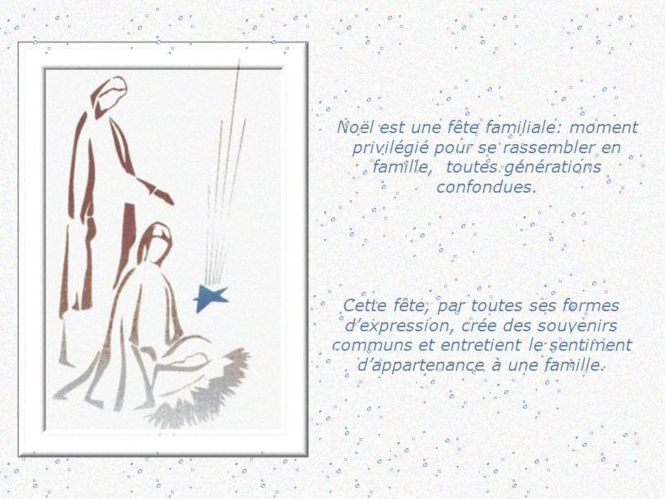 Noël est une fête familiale: moment privilégié pour se rassembler en famille, toutes générations confondues.