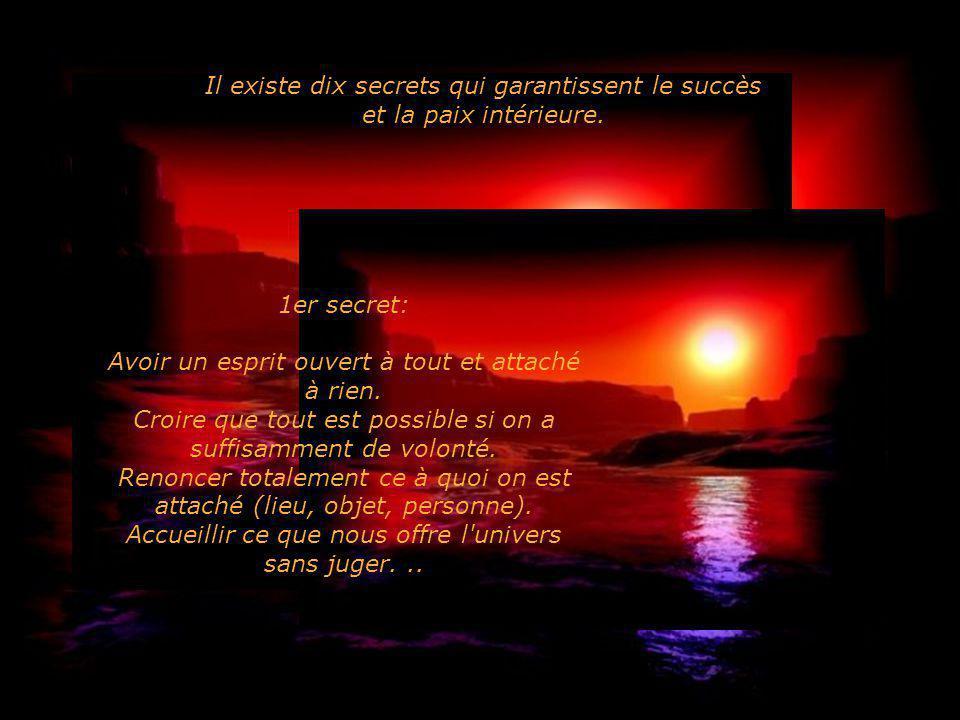 Il existe dix secrets qui garantissent le succès et la paix intérieure.