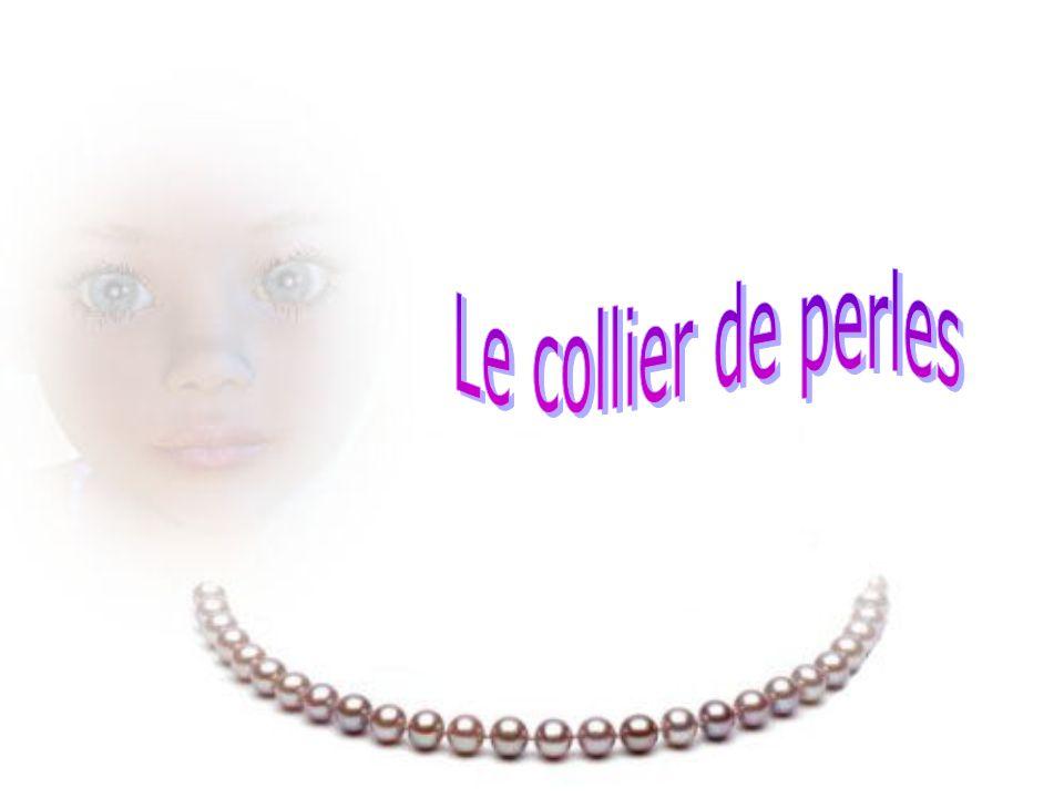 Le collier de perles