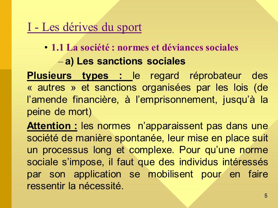 I - Les dérives du sport 1.1 La société : normes et déviances sociales