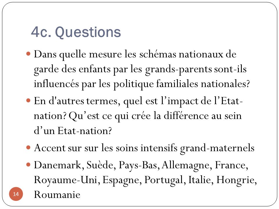 4c. Questions