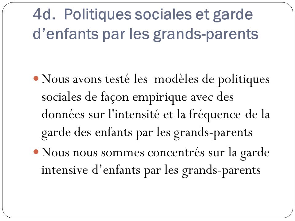 4d. Politiques sociales et garde d'enfants par les grands-parents