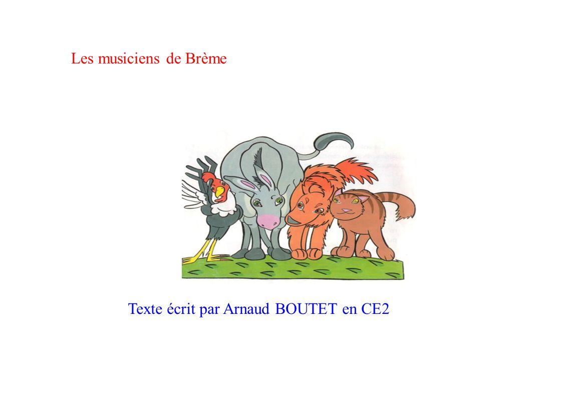 Les musiciens de Brème Texte écrit par Arnaud BOUTET en CE2