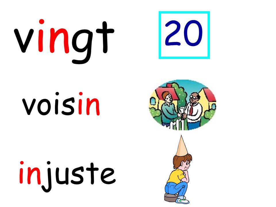 vingt 20 voisin injuste