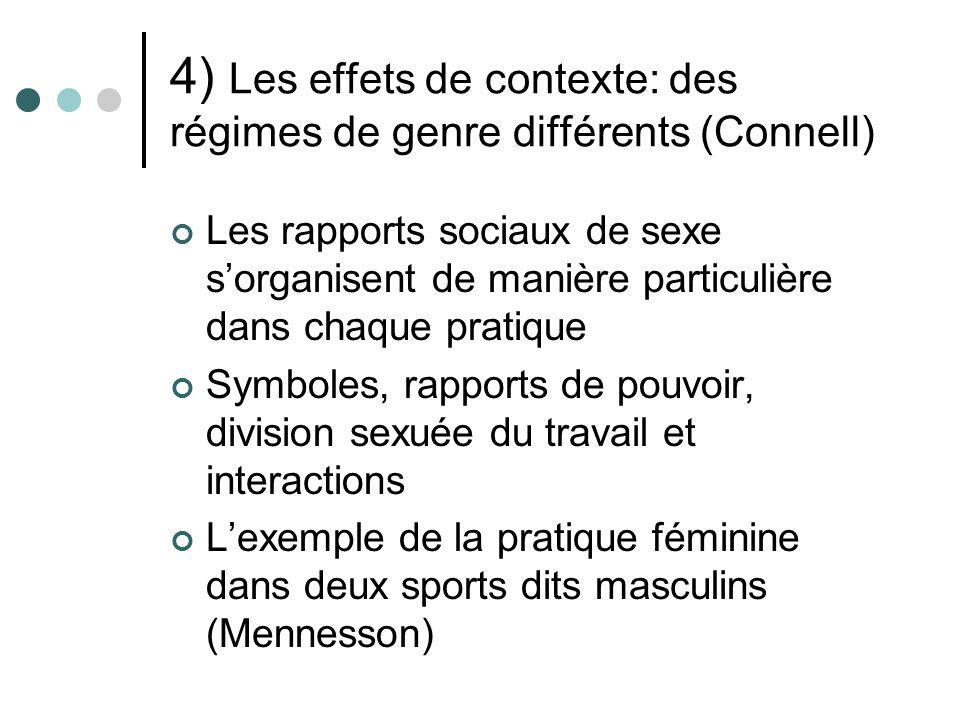 4) Les effets de contexte: des régimes de genre différents (Connell)
