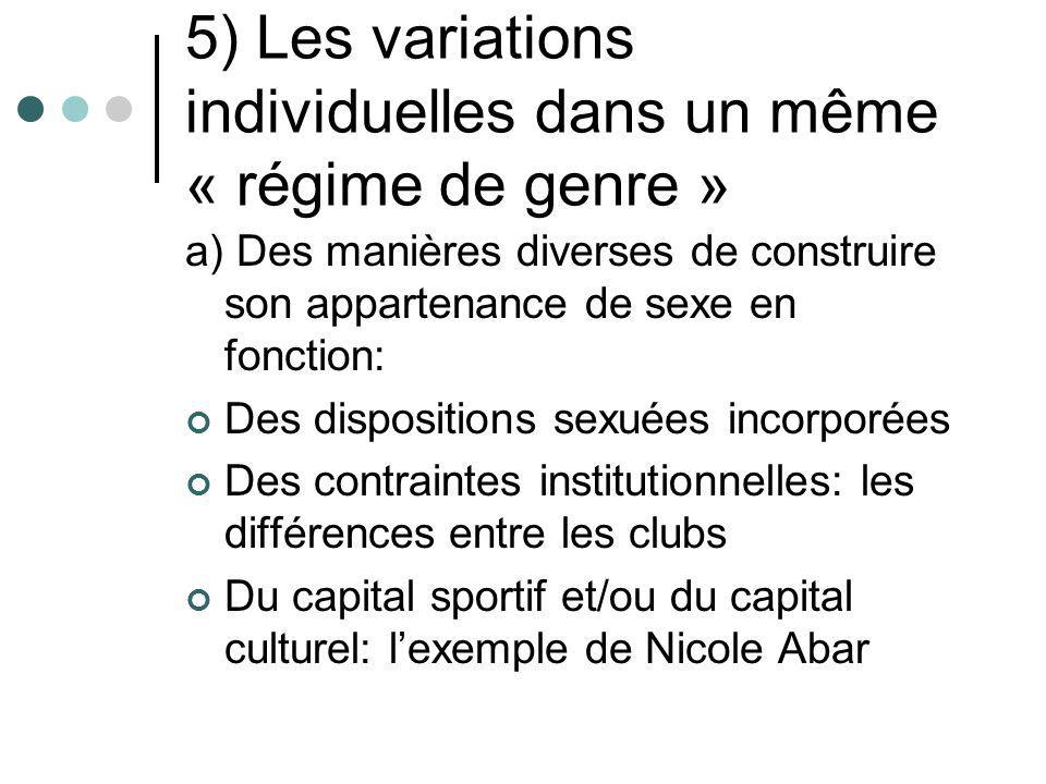 5) Les variations individuelles dans un même « régime de genre »