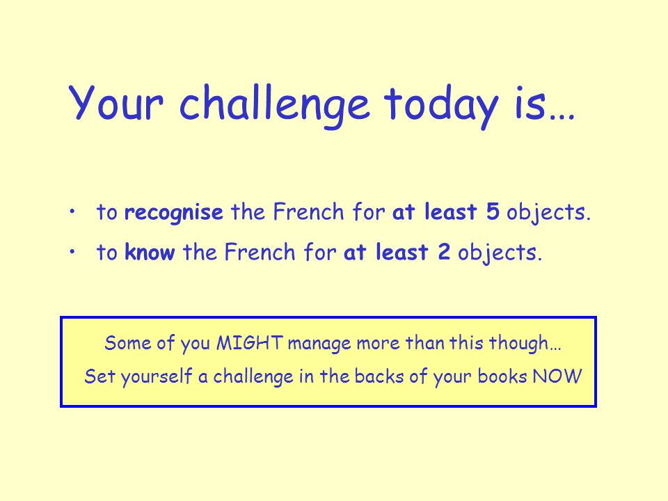 Your challenge today is…