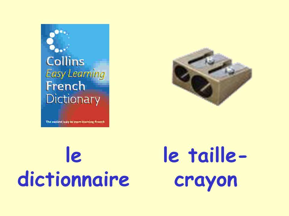 le dictionnaire le taille-crayon
