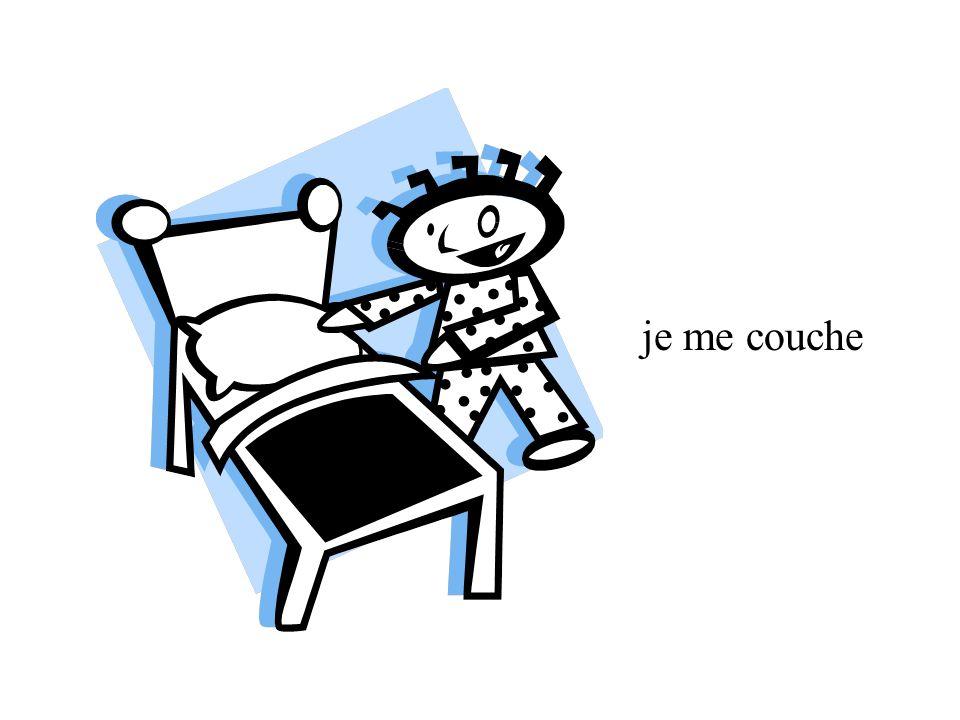 je me couche