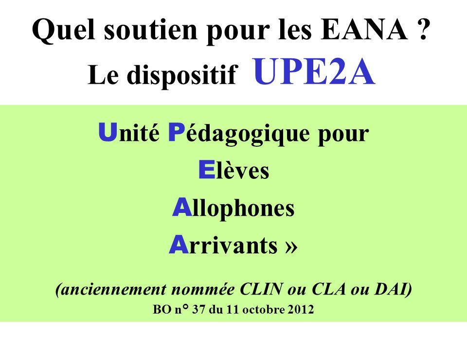 Quel soutien pour les EANA Le dispositif UPE2A