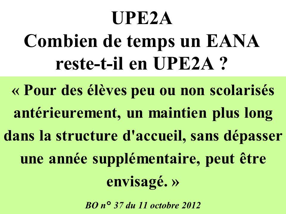 UPE2A Combien de temps un EANA reste-t-il en UPE2A