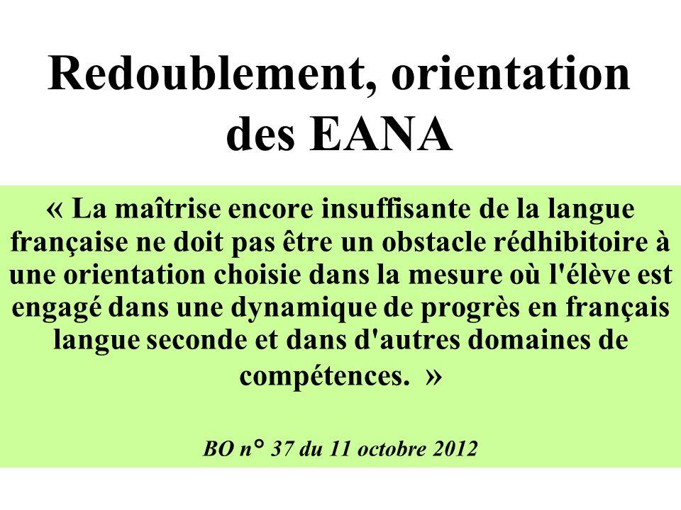 Redoublement, orientation des EANA