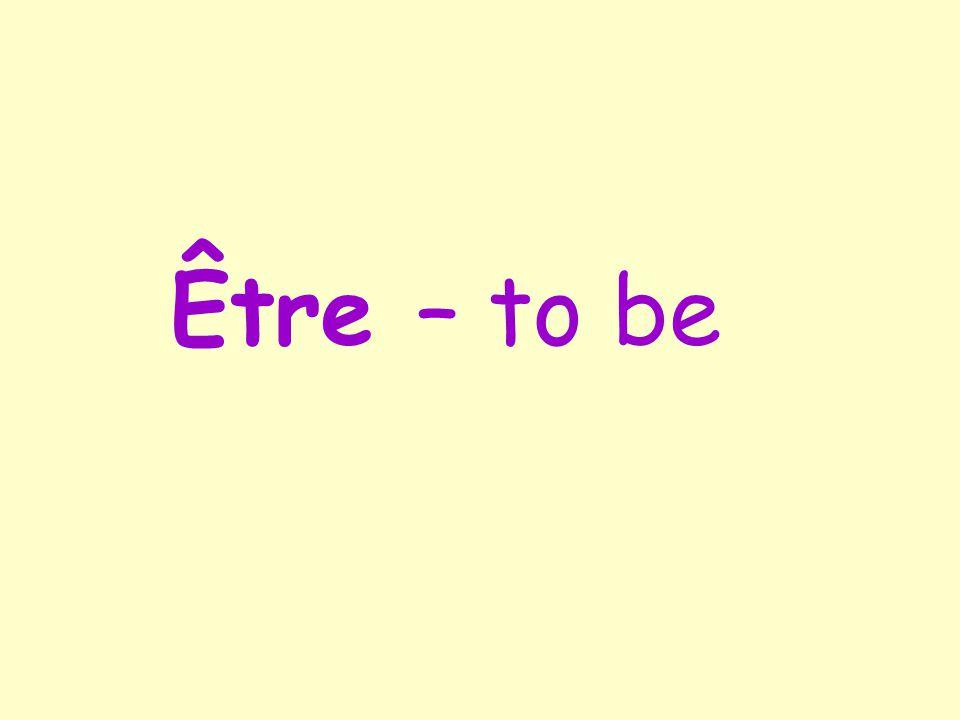 Être – to be