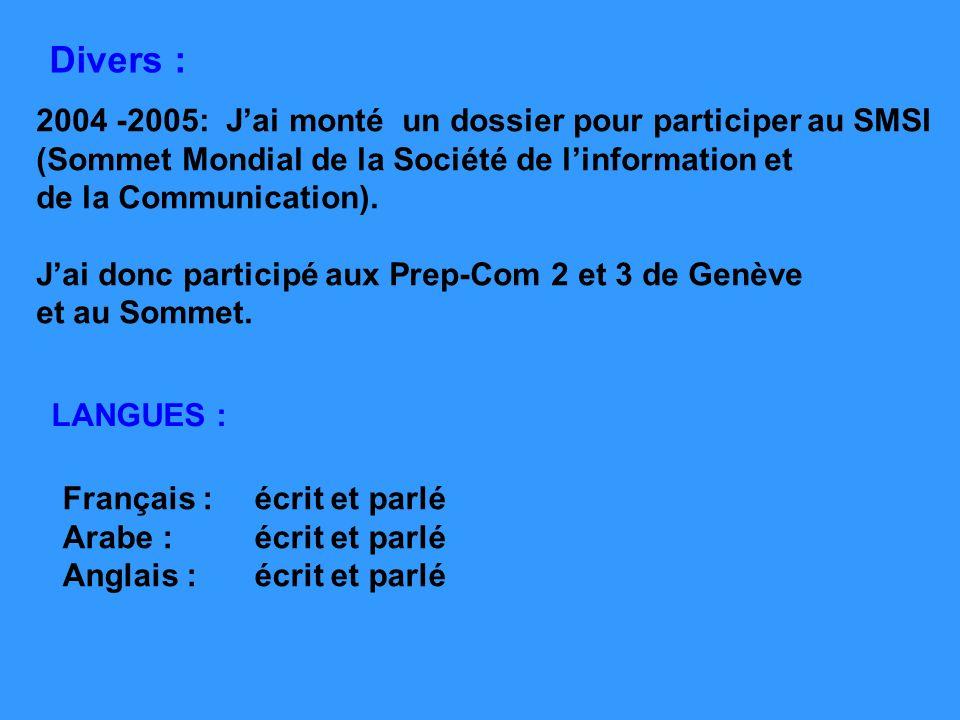 Divers : 2004 -2005: J'ai monté un dossier pour participer au SMSI