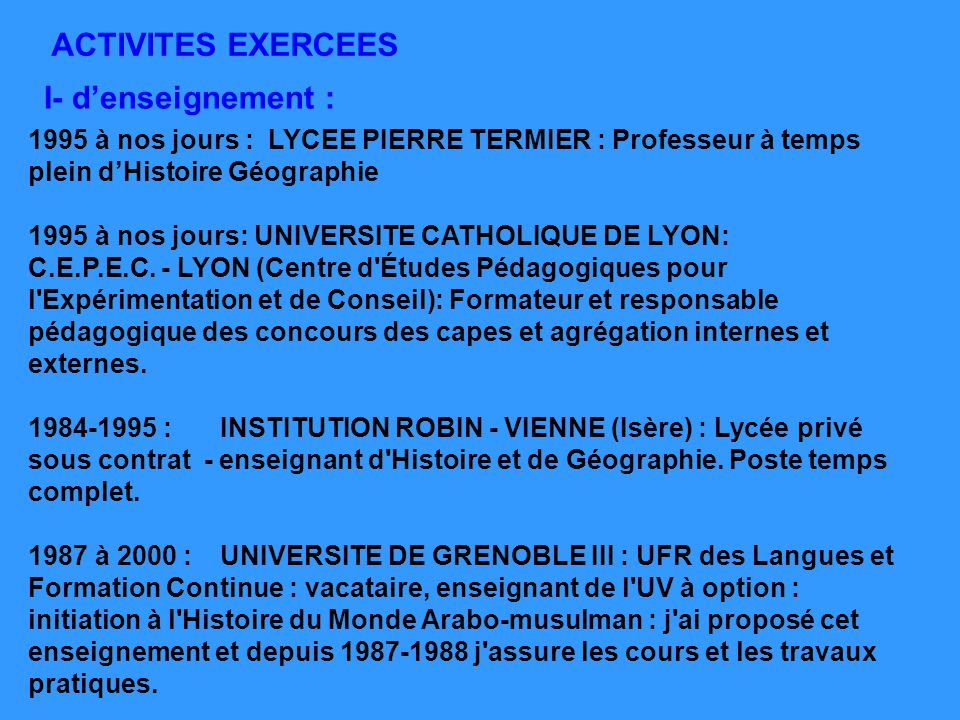 ACTIVITES EXERCEES I- d'enseignement :