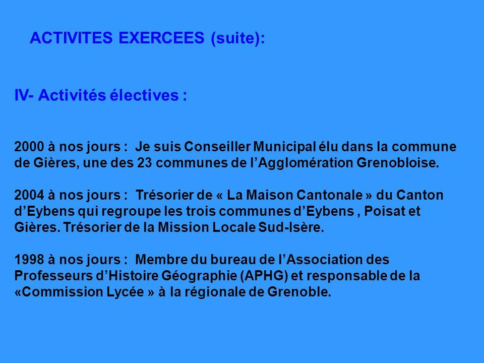 IV- Activités électives :