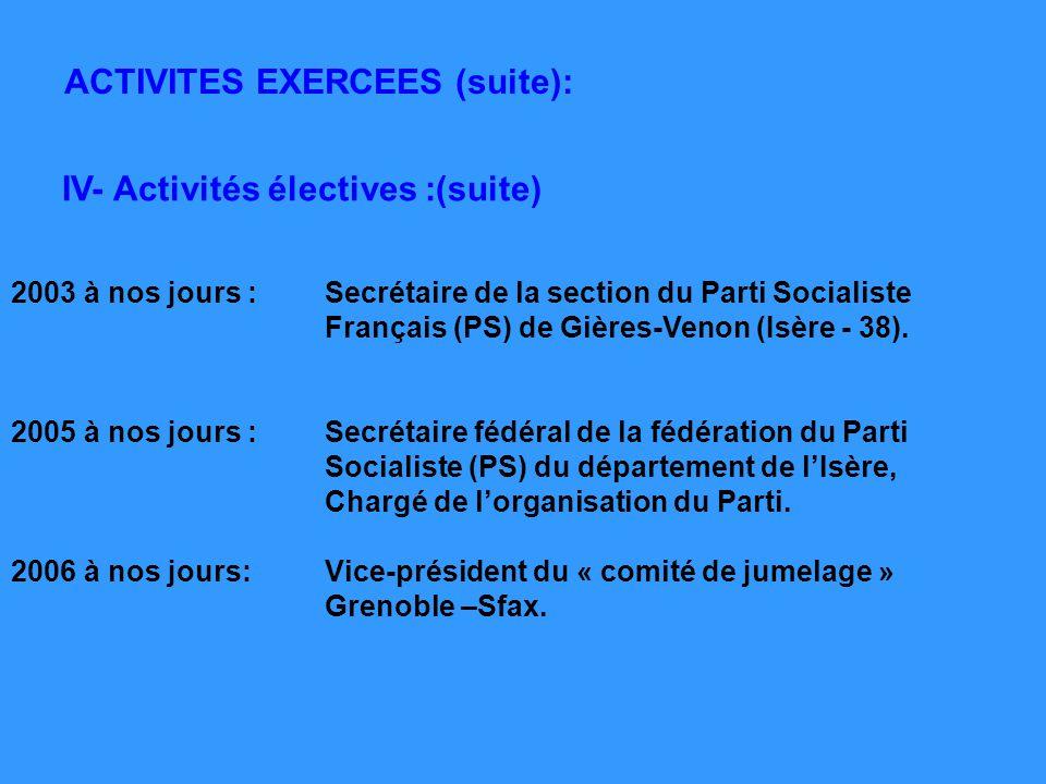 IV- Activités électives :(suite)