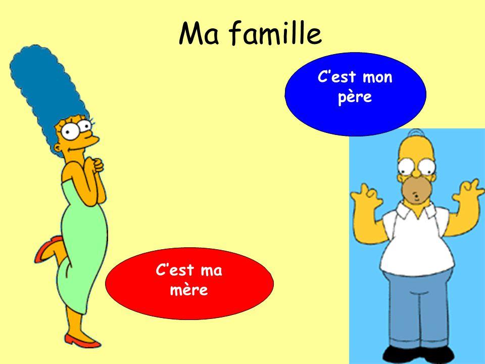 Ma famille C'est mon père C'est ma mère