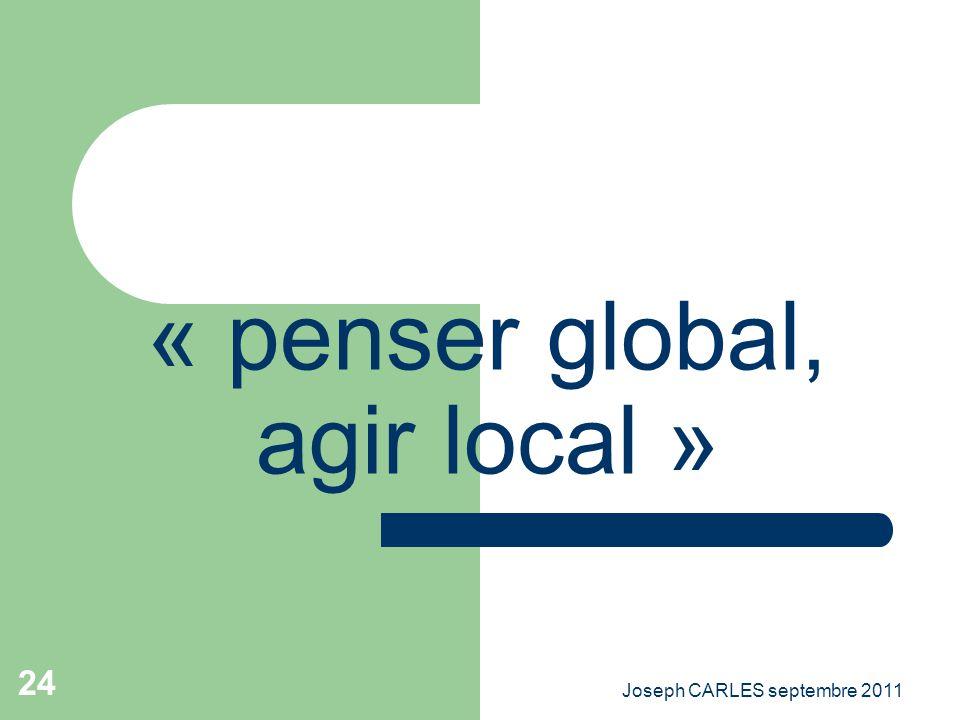 « penser global, agir local »