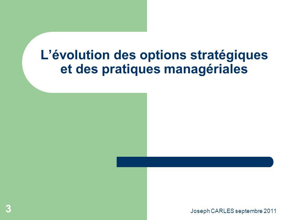 L'évolution des options stratégiques et des pratiques managériales