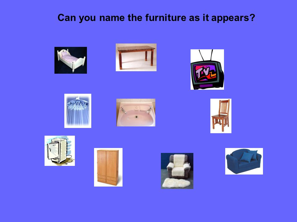 Can you name the furniture as it appears