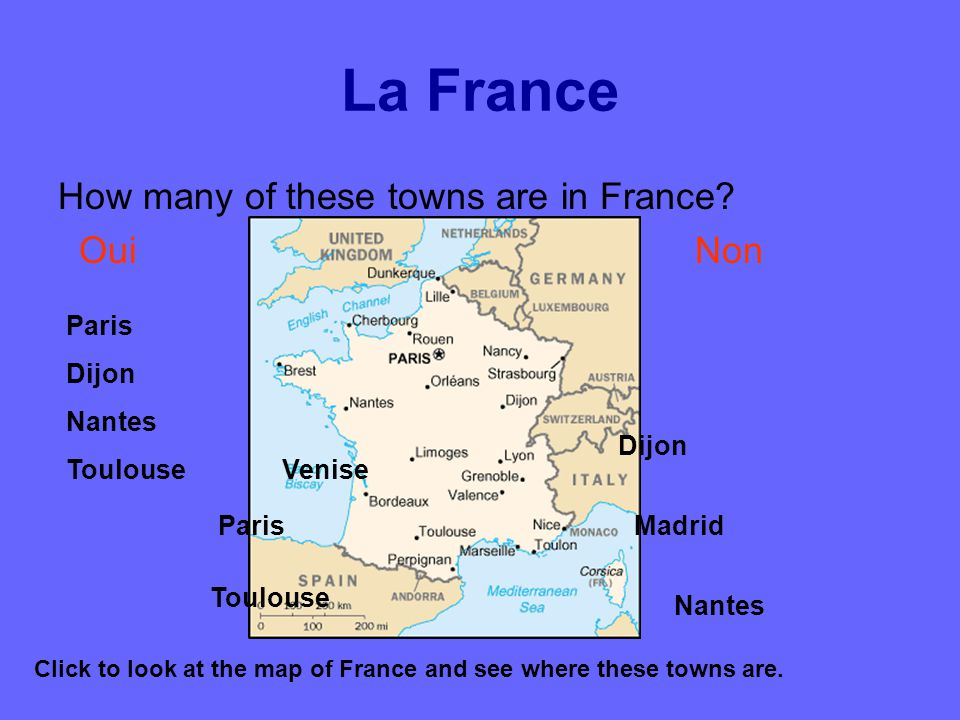 Click to look at the map of France and see where these towns are.