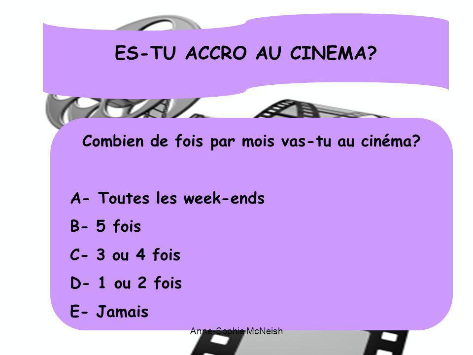 Combien de fois par mois vas-tu au cinéma
