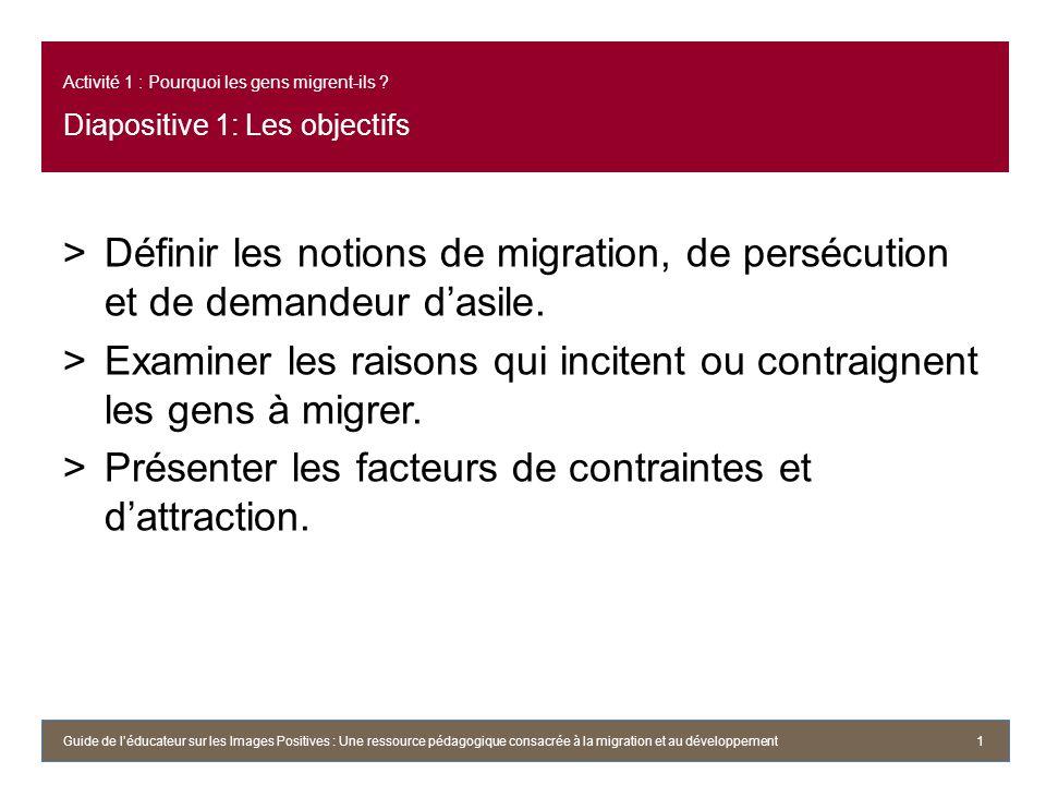 Examiner les raisons qui incitent ou contraignent les gens à migrer.