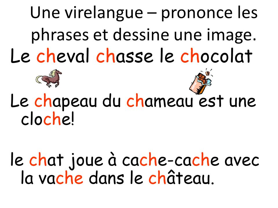 Une virelangue – prononce les phrases et dessine une image.