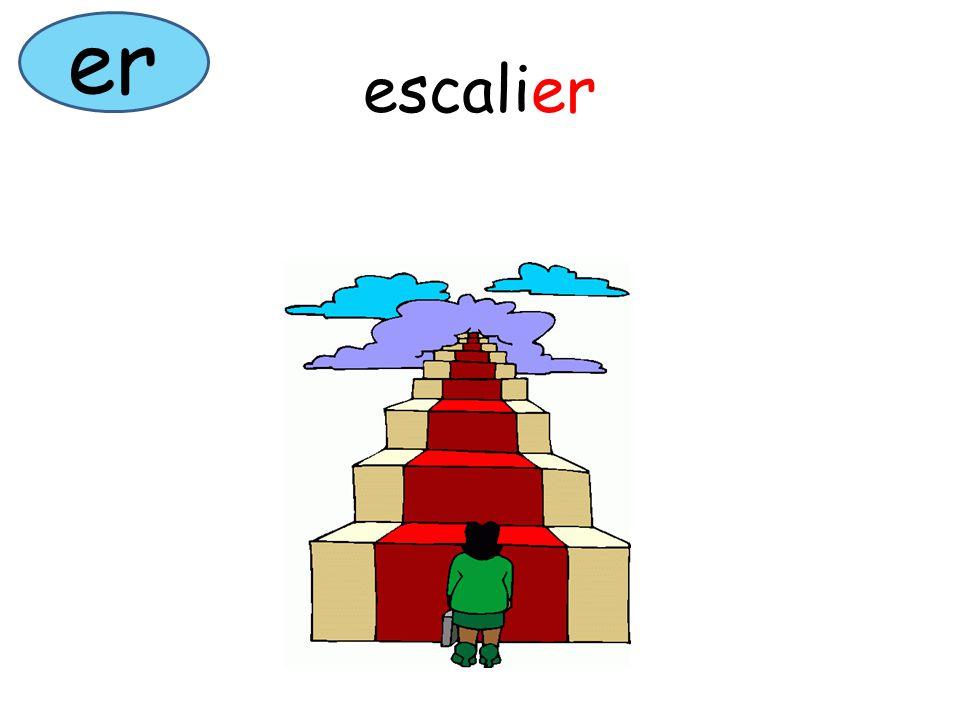 er escalier