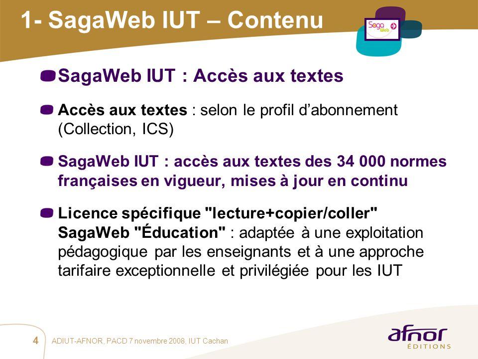 1- SagaWeb IUT – Contenu SagaWeb IUT : Accès aux textes