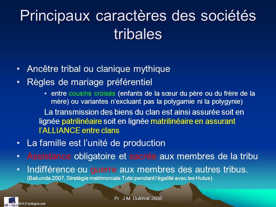 Principaux caractères des sociétés tribales