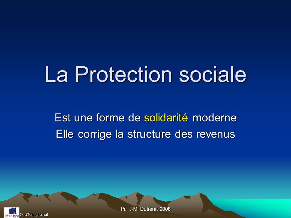 La Protection sociale Est une forme de solidarité moderne