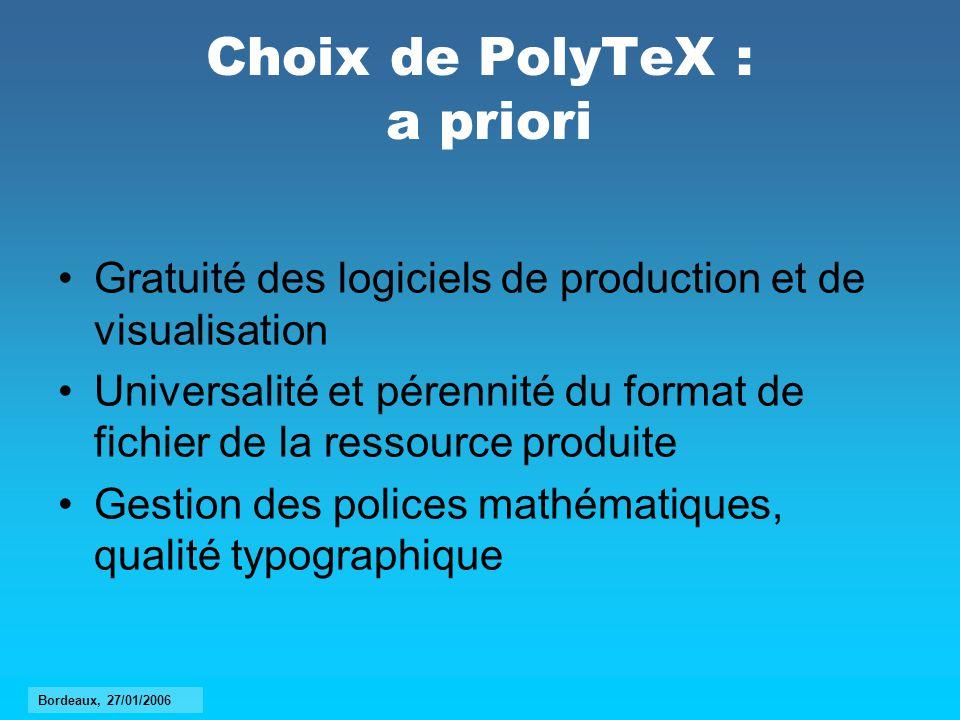 Choix de PolyTeX : a priori