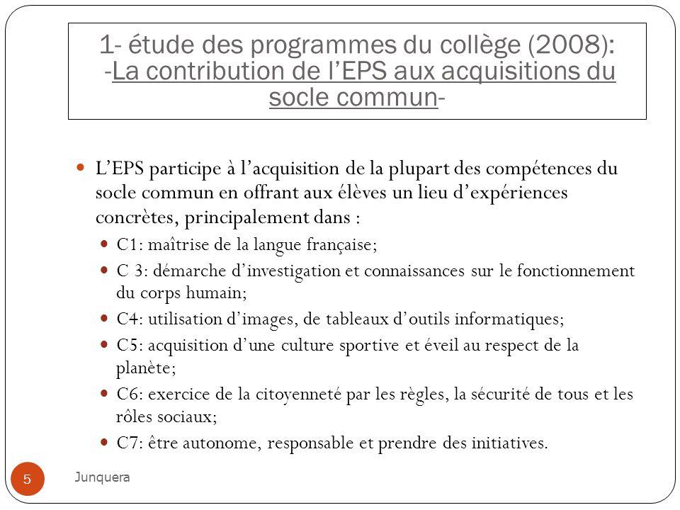 1- étude des programmes du collège (2008): -La contribution de l'EPS aux acquisitions du socle commun-