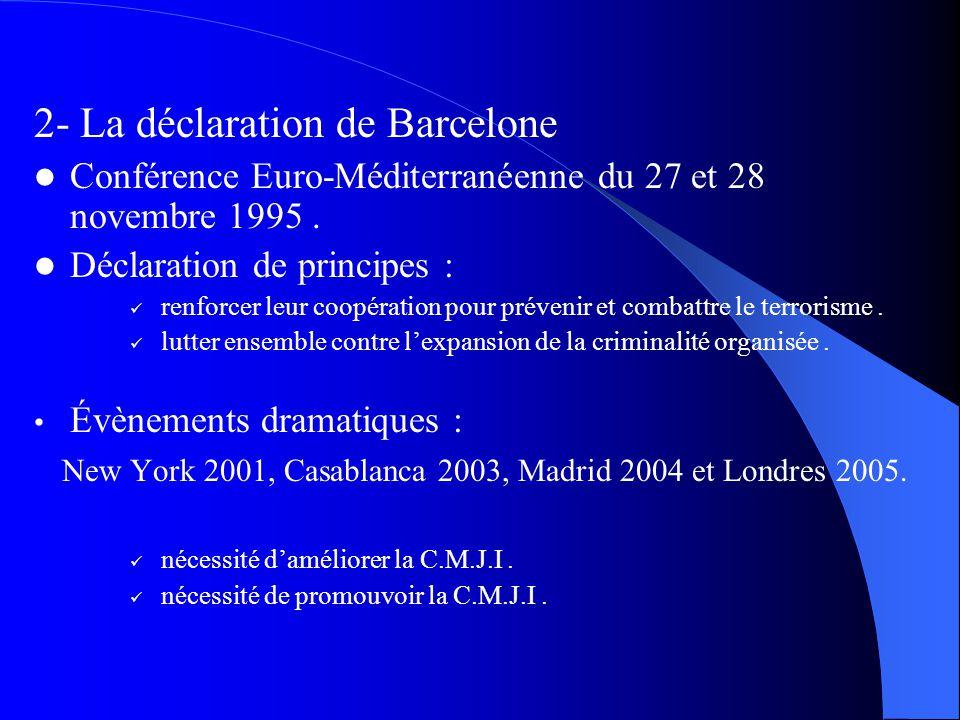 2- La déclaration de Barcelone