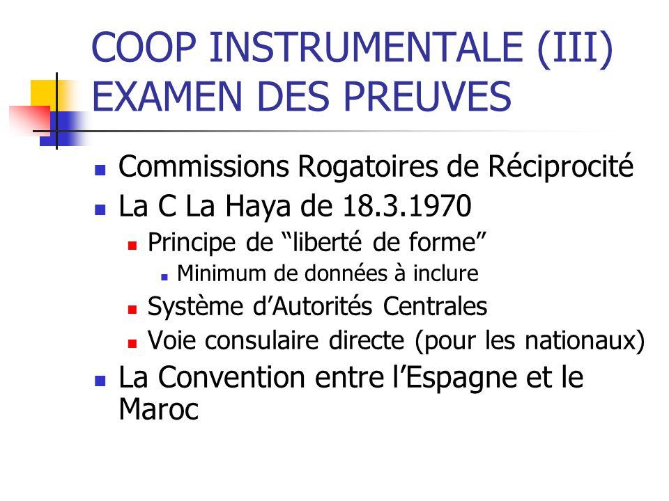 COOP INSTRUMENTALE (III) EXAMEN DES PREUVES