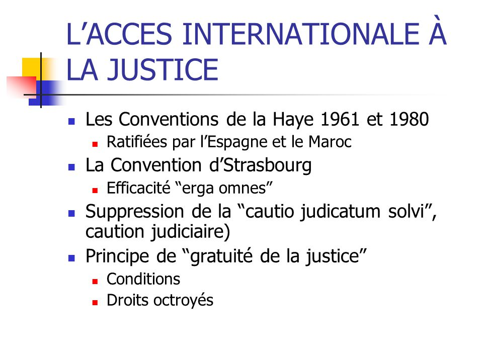 L'ACCES INTERNATIONALE À LA JUSTICE
