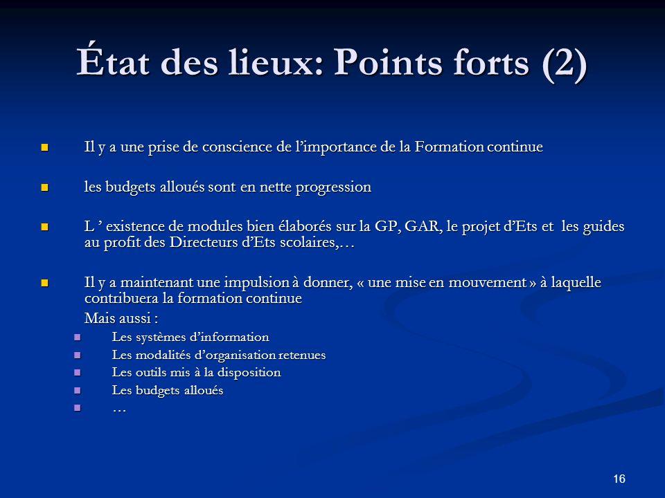 État des lieux: Points forts (2)