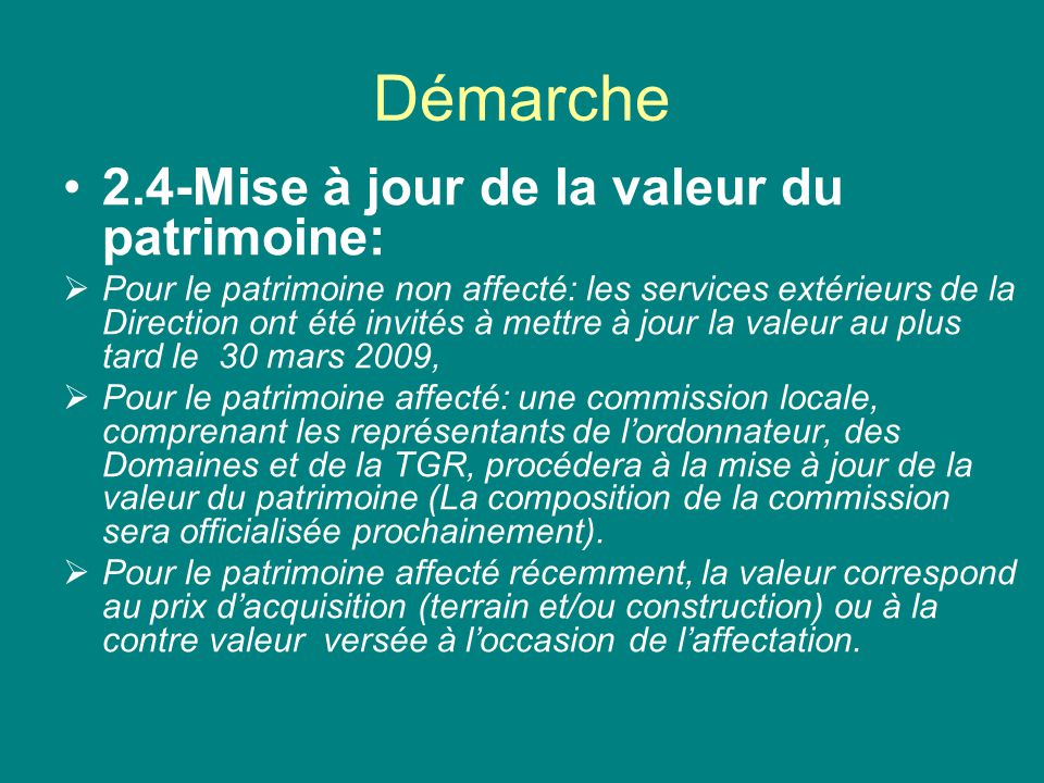Démarche 2.4-Mise à jour de la valeur du patrimoine: