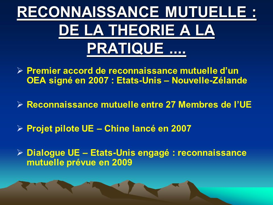 RECONNAISSANCE MUTUELLE : DE LA THEORIE A LA PRATIQUE ....