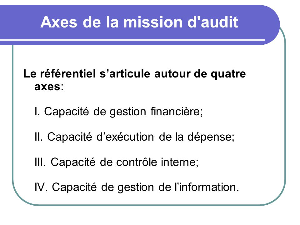 Axes de la mission d audit
